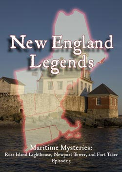 New England Legends Episode 3: Maritime Mysteries