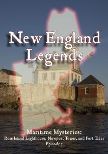 New England Legends Episode 3: Maritime Mysteries