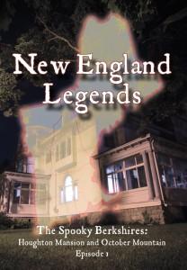 New England Legends Episode 1: The Spooky Berkshires