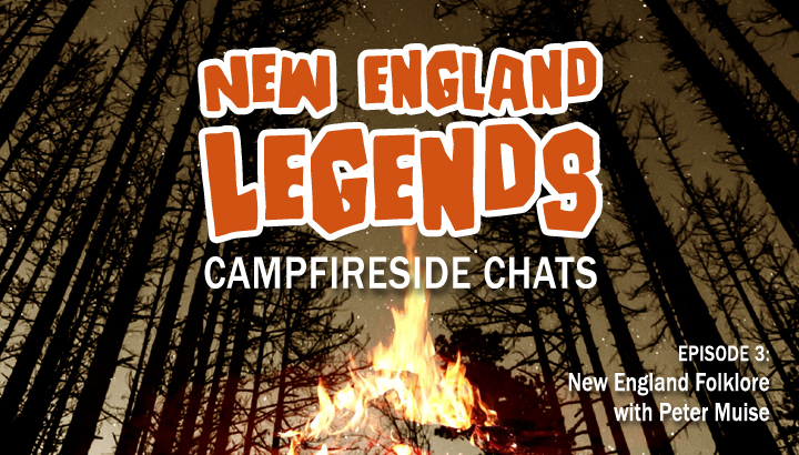 New England Folklore with Peter Muise