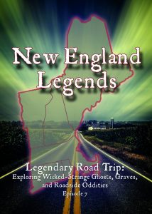 Legendary Road Trip: Exploring Wicked-Strange Ghosts, Graves, and Roadside Oddities