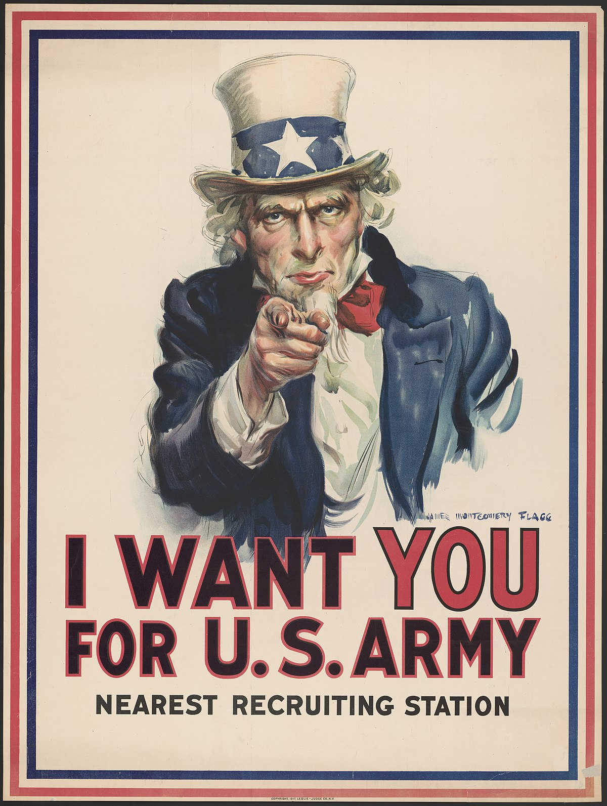 J.M. Flagg 1917 iconic Uncle Sam poster would be used by the Army for decades to recruit new troops.