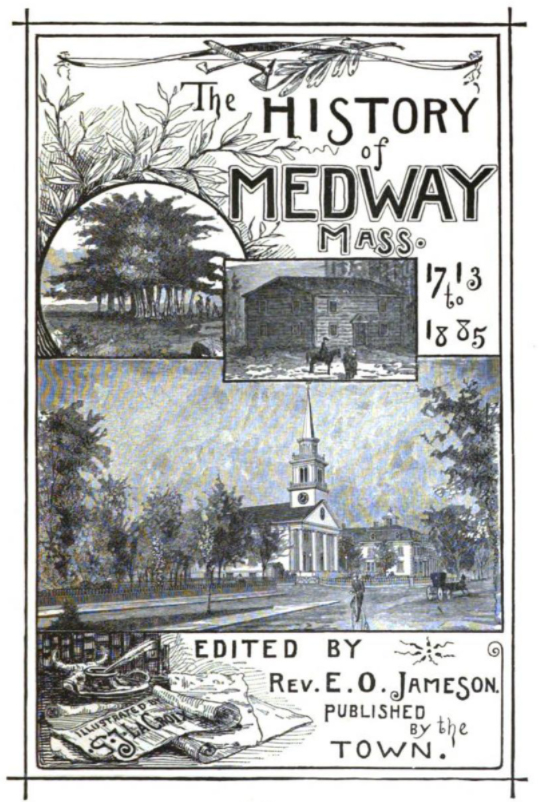History of Medway 1713 to 1885