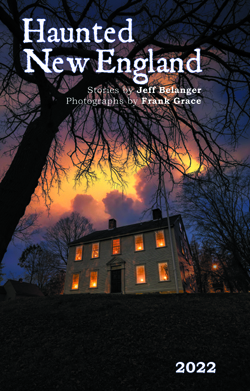 2020 Haunted New England Calendar by Jeff Belanger and Frank Grace